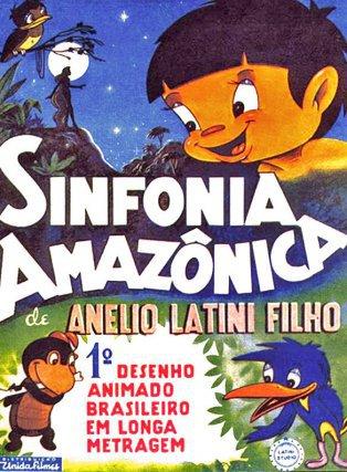Œuvre à part, Symphonie amazonienne (Sinfonia amazônica, Anélio Latini, 1953) est non seulement le premier long métrage d'animation brésilien mais aussi l'un des rares films à s'inspirer du fond culturel amazonien. C'est aussi un tour de force. Entre 1947 et 1952, Anélio Latini réalise seul 500000 dessins.  Il est aidé pour les prises de vue par son frère Mário. Curupira, petit être roux aux pieds tournés à l'envers, ou Iara, sirène du fleuve Amazone, surgissent au gré d'une narration poétique dont l'esthétique rappelle Fantasia (Walt Disney, 1940).