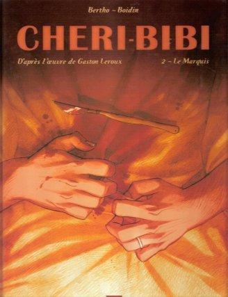 Cheri Bibi -2 : Le Marquis (2006)
