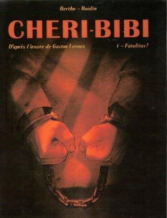Cheri Bibi: Fatalités (2006)