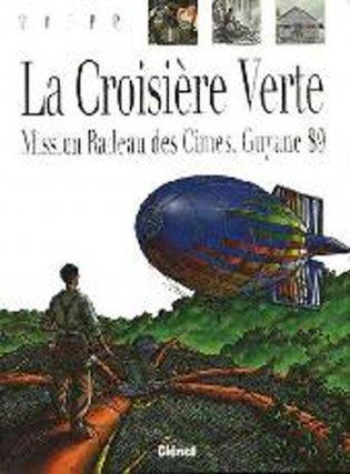 La BD documentaire Croisière Verte : Mission Radeau Des Cimes Guyane 89