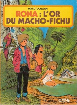 Les Guyanes imaginaires Rona : l'or du Macho-Fichu