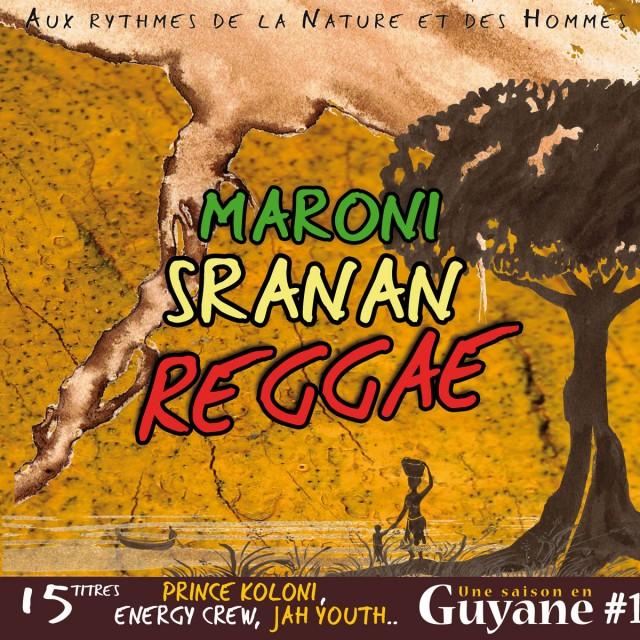 Maroni Sranan Reggae, la compil n°1 de Une saison en Guyane, remise en vente des 50 derniers exemplaires...