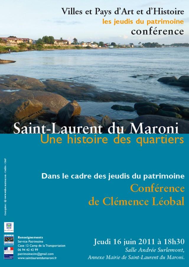 patrimoine : Saint-Laurent du Maroni, une histoire des quartiers
