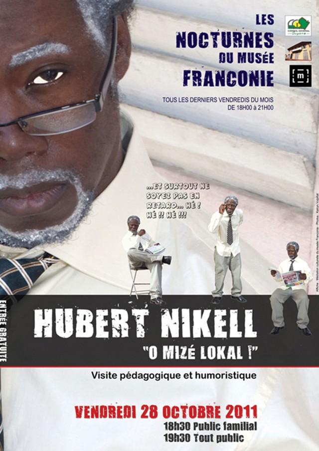 Musée : Nocturne « Hubert Nikell o mizé lokal ! »