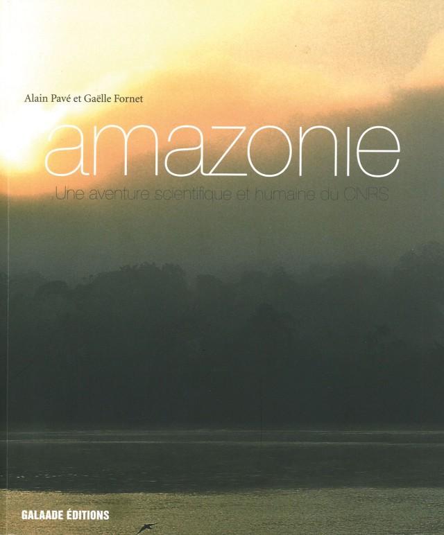 Amazônia. Uma aventura científica e humana do CNRS. Edições Galaade, 2010