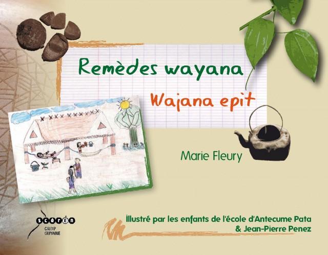 Remèdes Wayana : Wayana Epit