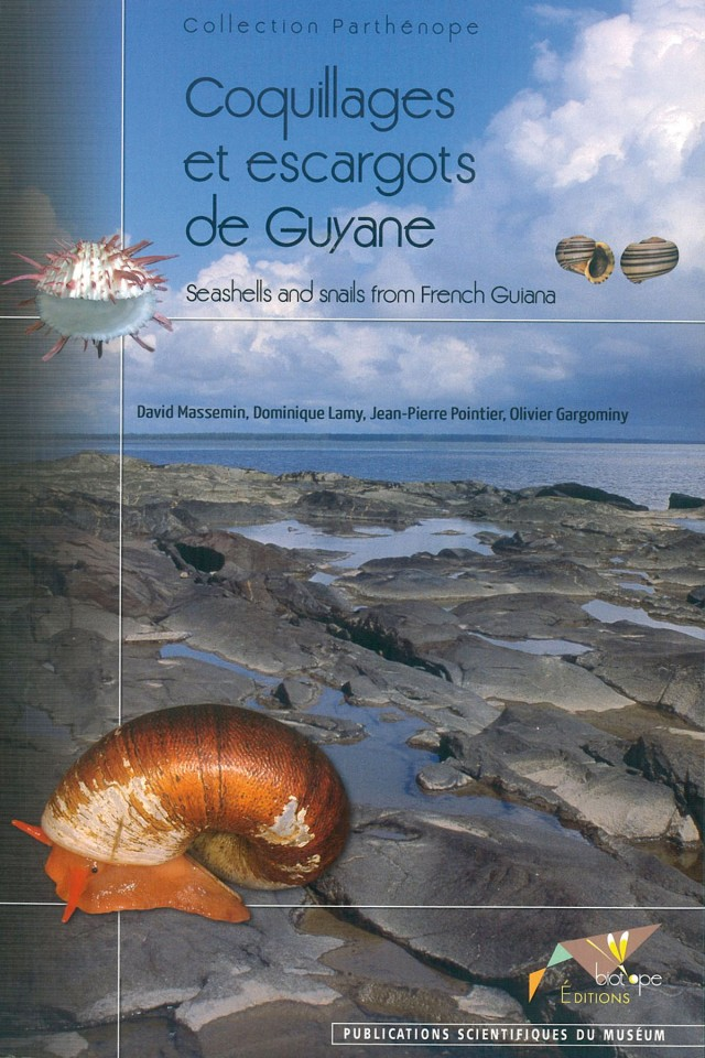 Coquillages et escargots de Guyane : Editions Biotope, 2009