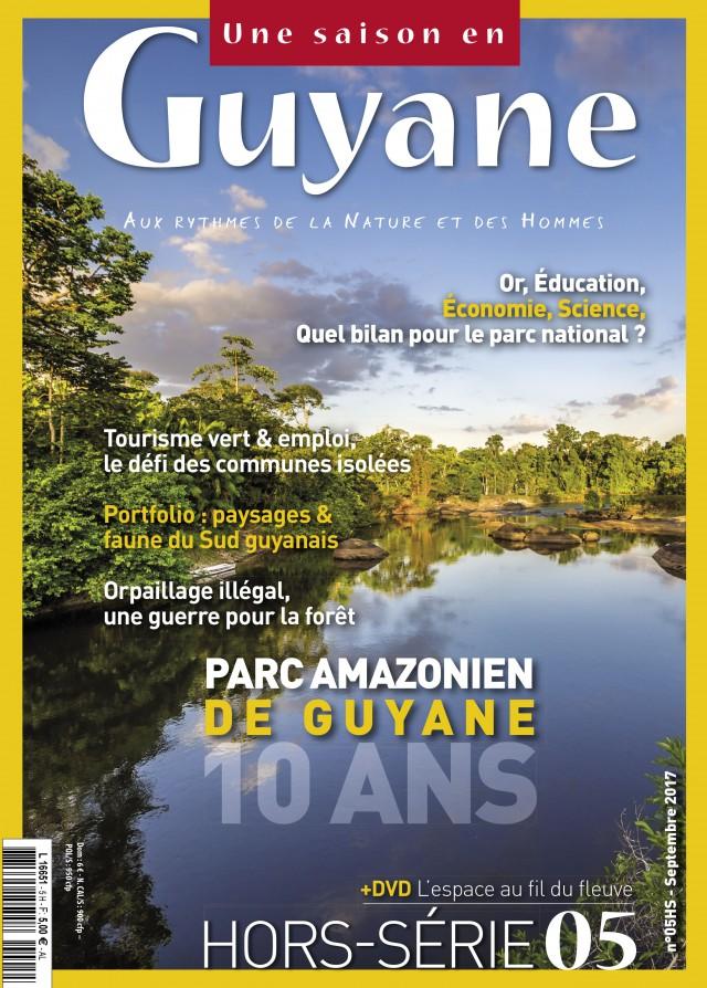 Depuis le 4 octobre 2017 : Hors-série 10 ans du Parc amazonien de Guyane