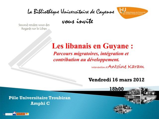 Conférence : Les libanais en Guyane, parcours migratoires, intégration et contribution au développement.