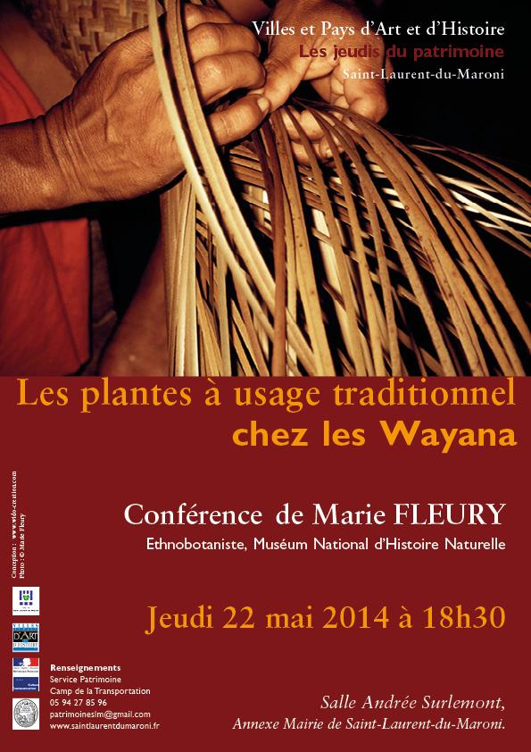 Conférence_Les_plantes_à_usage_t  raditionnel chez les Wayana_Marie_FLEURY_22_mai_2014