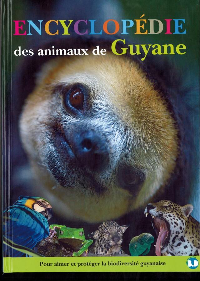Encyclopédie : des animaux de Guyane Editions Plume Verte 160pages
