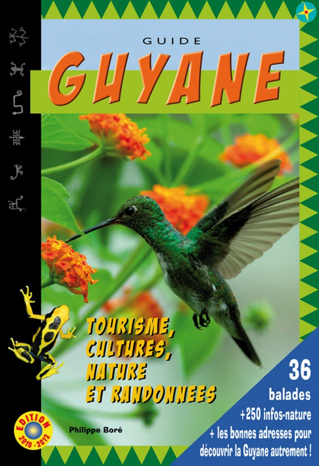 Guide Guyane : Edition 2010-2012
