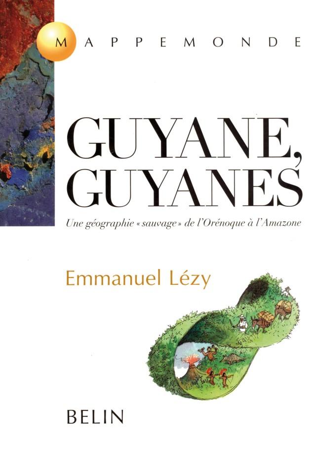 Guyane, Guyanes :