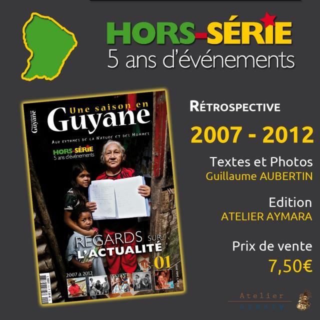 Hors-Série N°01, 5 ans d'évènements : la liste des points de vente pour la Guyane