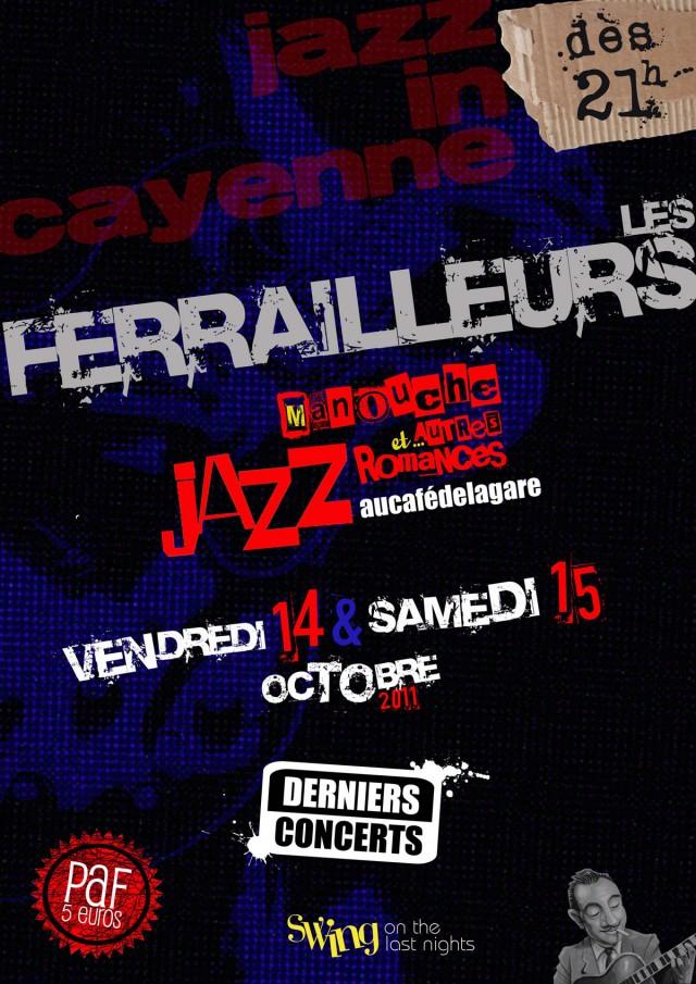 musique live : Derniers concerts des Ferrailleurs à Cayenne les 14 et 15 octobre