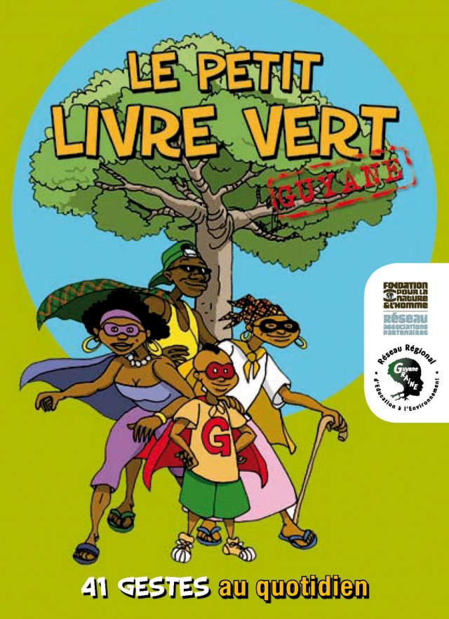 Le Petit Livre Vert, 41 gestes au quotidien : FNH, 2011 - Livret pédagogique