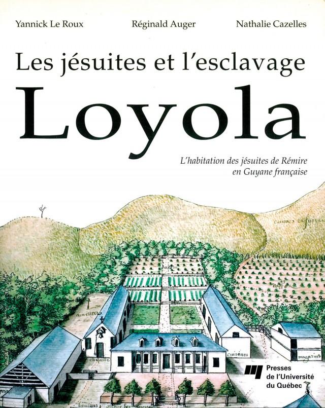 Les Jésuites et l'esclavage : Loyola