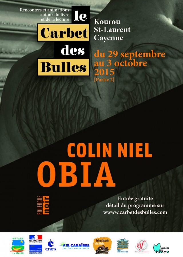 Carbet des Bulles 2015 : Présentation de Obia, le nouvel polar de Colin Niel