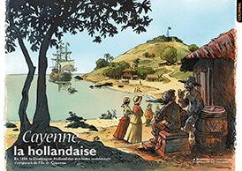 Cayenne: la hollandaise