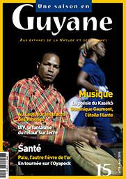 La rentrée de Une saison en Guyane