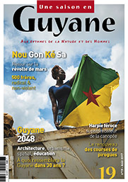 Une Saison en Guyane | Aux rythmes de la Nature et des Hommes