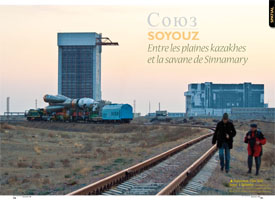 Soyuz : From the Kazakh plains to the savannah of Sinnamary