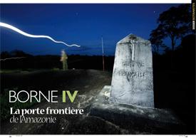 Borne IV : La porte frontière de l'Amazonie