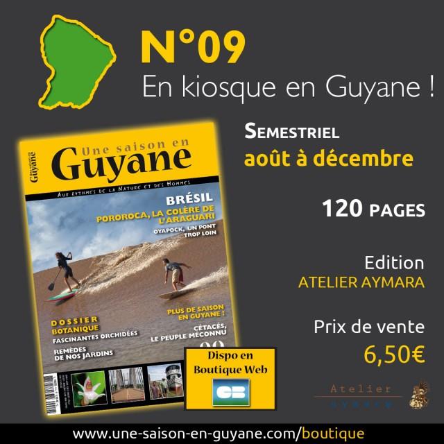 N°09, sortie guyanaise : la liste des points de vente