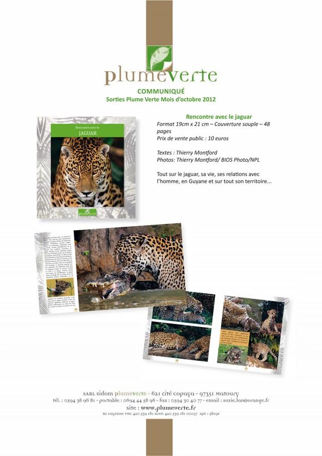 Sortie Plume Verte, octobre 2012 : Rencontre avec le jaguar