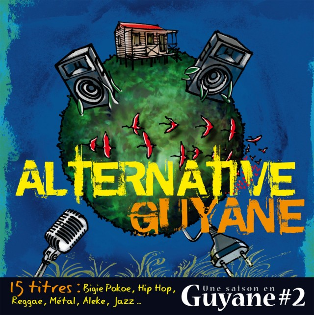 ALTERNATIVE GUYANE : Biggie pokoe, Hip hop, Reggae, Métal, Aléké, Jazz...