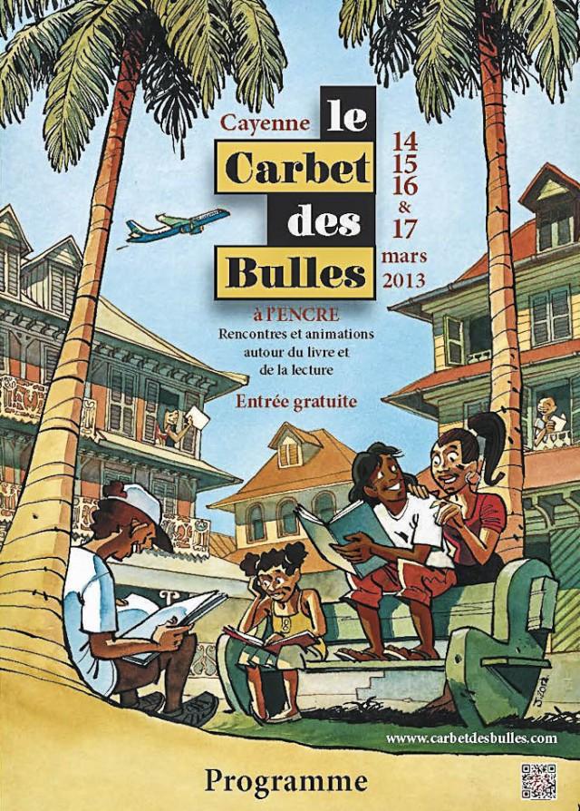 Festival : Le Carbet des Bulles avec la participation de Une saison en Guyane