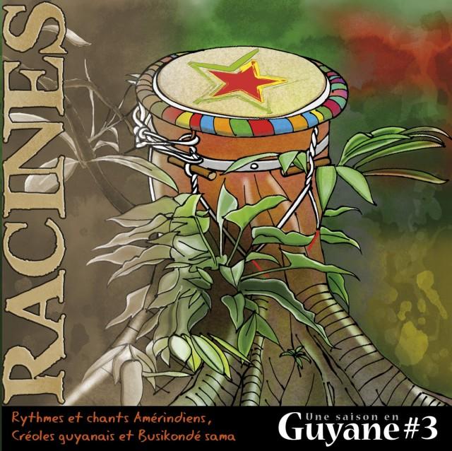 Racines : Rythmes et chants Amérindiens, Créoles Guyanais et Busikondé Sama