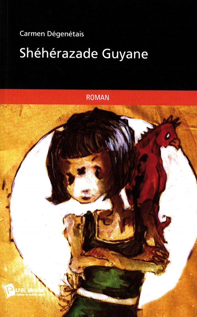 Shéhérazade da Guiana Francesa. Edições Publibook, 2010