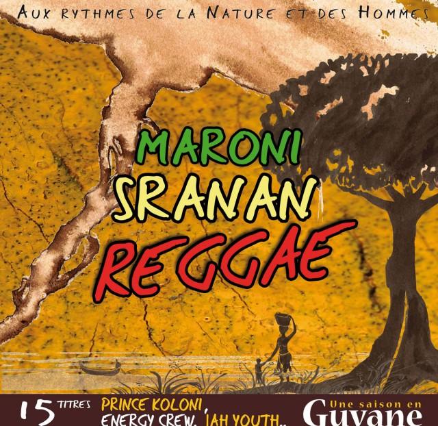 MARONI SRANAN REGGAE : Prince Koloni, Energy Crew, Jah Youth,...