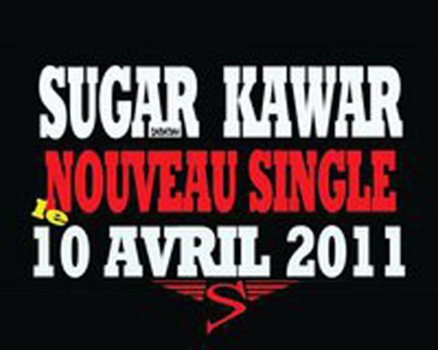 Aktu Musicale : Sortie du DERNIER SINGLE de SUGAR KAWAR...