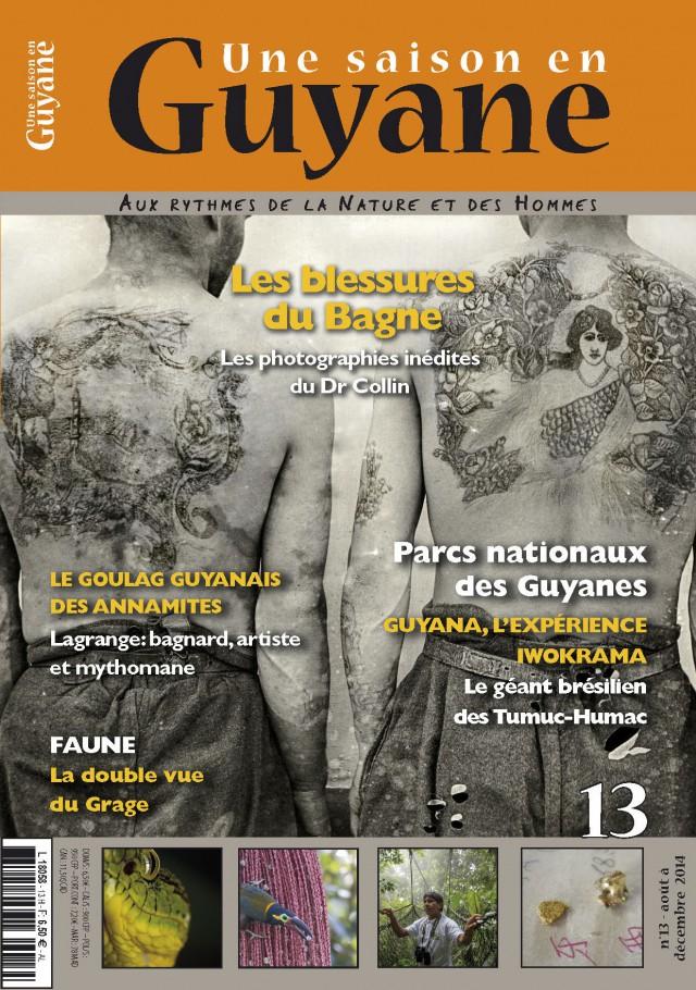 Nouveau numéro 13 : le 5 août en kiosque en France hexagonale, bientôt en Guyane