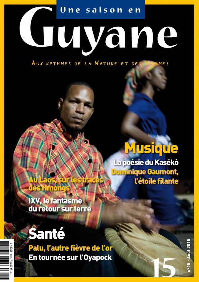 En kiosque depuis le 12 août : le nouveau numéro Une saison en Guyane