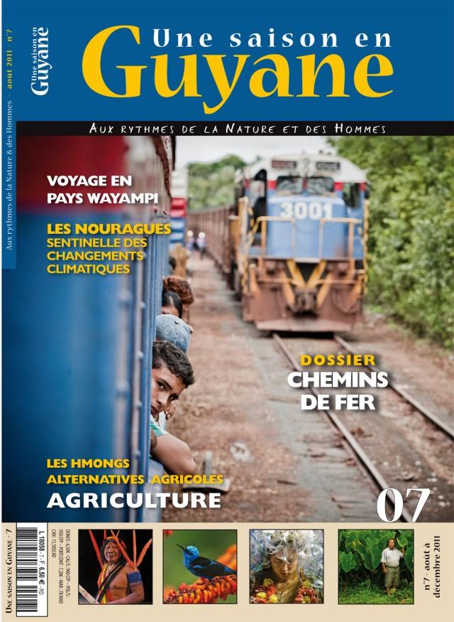 Une Saison en Guyane n°7 : En kiosque en hexagone et dans l'outre mer jusqu'au 04 novembre...