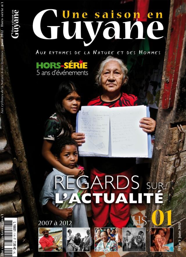 Hors Série N°01 : Dès le 20 juin dans l'Hexagone, courant juillet en Guyane.