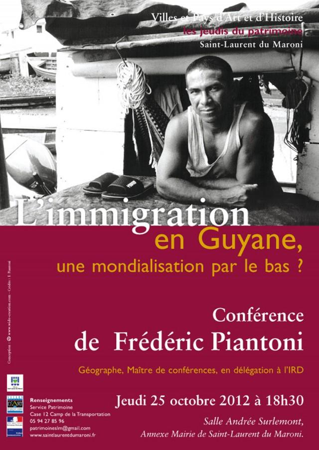 Conférence : 'L'immigration en Guyane, une mondialisation par le bas?' à St Laurent