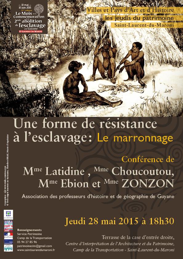Conférence : Une forme de résistance à l'esclavage, le marronnage