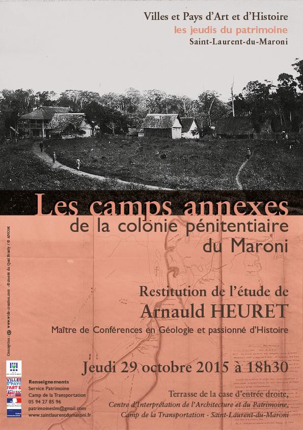 Conférence: Les camps annexes de la colonie pénitentiaire du Maroni