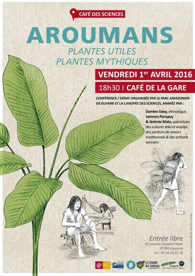 Café des sciences vendredi 1er avril Aroumans : plantes utiles, plantes mythiques