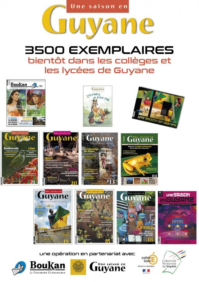 3500 numéros Une saison en Guyane & Boukan : dans les établissements scolaires de Guyane