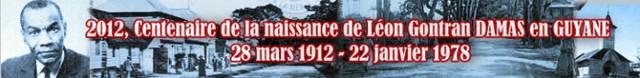 """Animasyon : """"le Centenaire de la Naissance de Léon Damas"""" 19 et 20 jwiyé à Cayenne"""