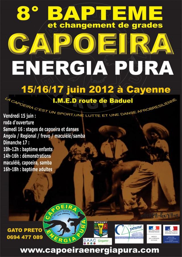 Rendez Vous Sportif : Baptême & changement de grade pour les capoeiristes de Energia Pura les 15, 16 et 17 juinà Cayenne