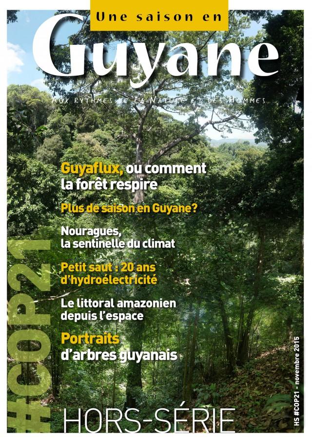 COP21 : un numéro spécial Une saison en Guyane