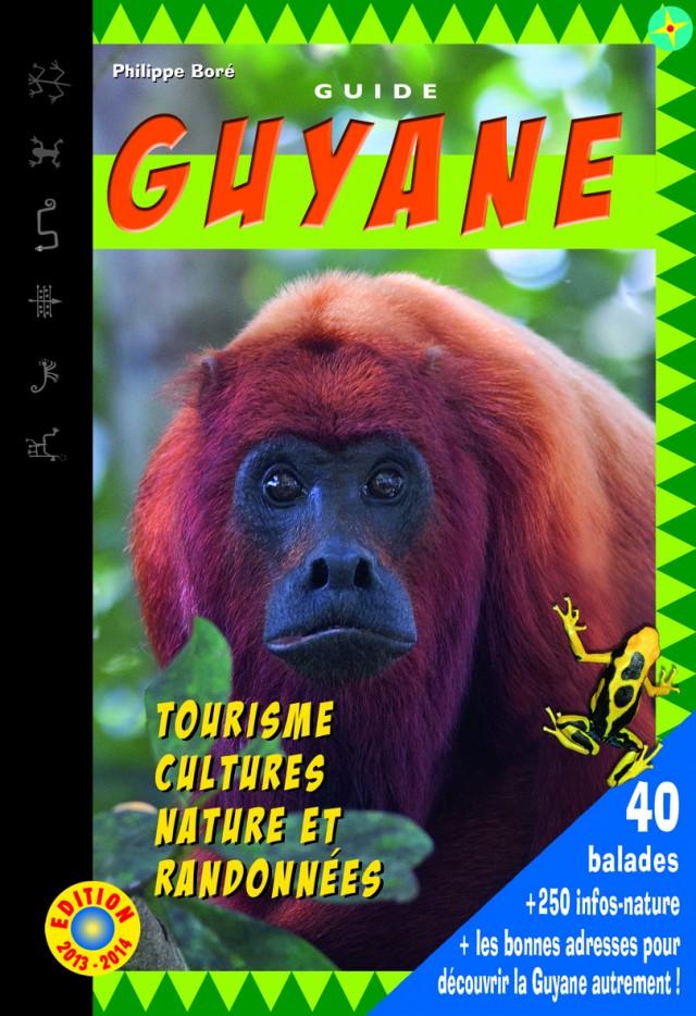 Nouvelle édition 2013/2014 : du Guide Guyane