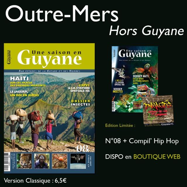 Une Saison en Guyane N°08 en Outre-Mers : Localiser un point de vente en Guadeloupe, en Martinique et dans le Pacifique