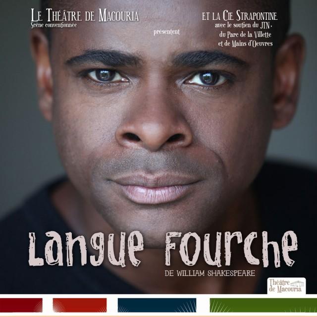 Theâtre : Langue Fourche de William Shakespeare à Macouria les 24 et 25 Mai